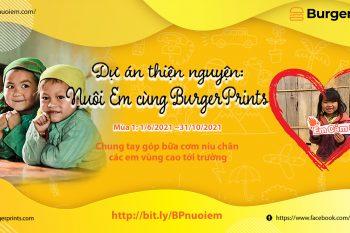 (Tiếng Việt) Dự án thiện nguyện 'Nuôi Em cùng BurgerPrints'