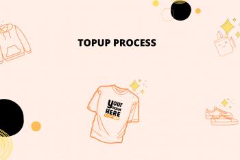 Topup Process
